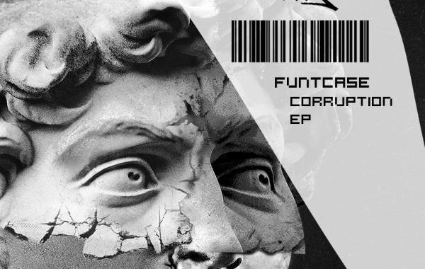 Funtcase's Corruption EP album art