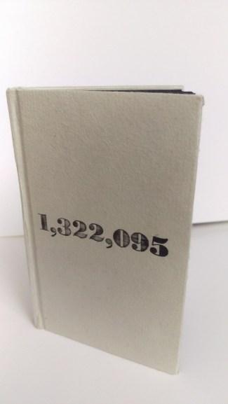 "Jade Lazaris ""1,322,095"" letterpress artist book (set metal type with ink on paper), 4.5""x 5.5"" 2016"