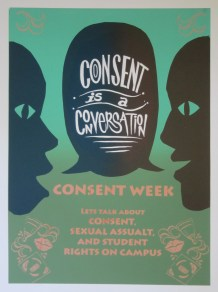 """Poster Syndicate """"Consent is a Conversation"""" screenprint 2016"""