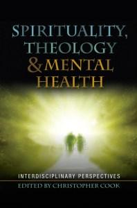 Spirituality Theology and Mental Health (ed  C Cook) (2)