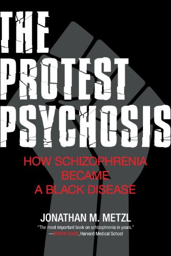 the protest psychosis