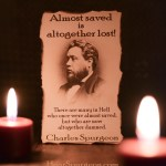 2989. Almost Saved - Charles Spurgeon picture sermon quote