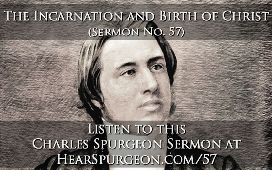 57. incarnation birth christ spurgeon sermon audio