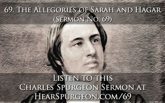 69. sermon allegories of sarah and hagar spurgeon