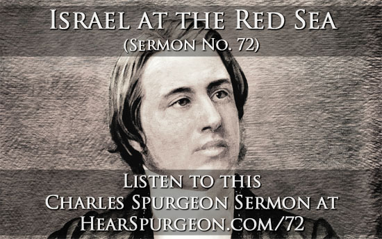 72 spurgeon sermon audio israel red sea exodus 14