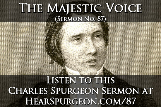 87 sermon, the majestic voice, young spurgeon, psalm 29