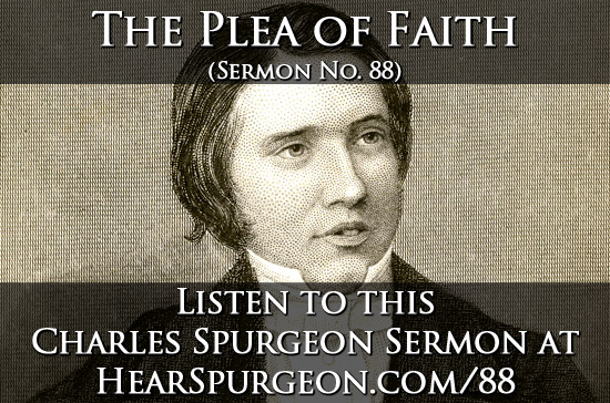 88 sermon, sermon mp3, The Plea of Faith, 2 samuel, charles spurgeon
