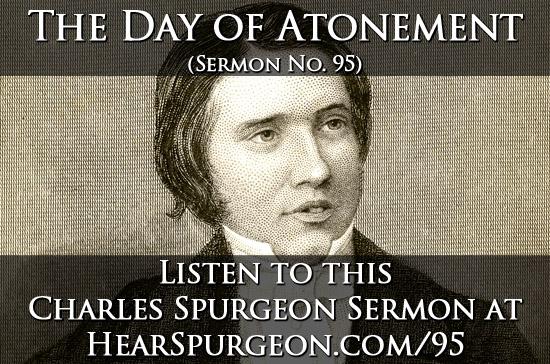 95 sermon, day atonement, spurgeon audio, leviticus 16