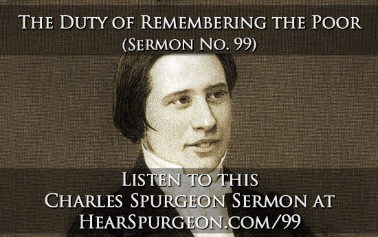 99. duty remembering poor, spurgeon audio, young spurgeon,