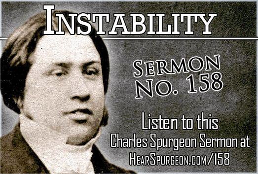 instability, sermon 158, spurgeon mp3, genesis 49,