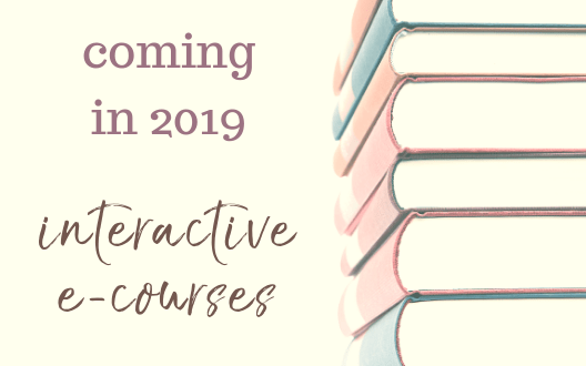 "Flyer with a stack of books and light yellow background reads: ""coming in 2019: interactive e-courses."""