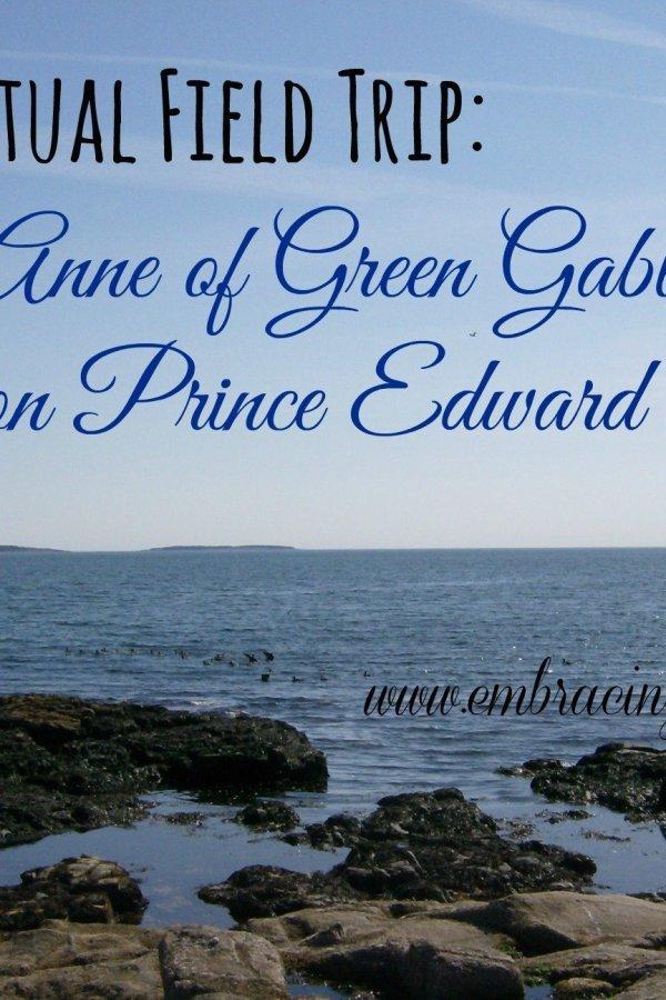 Literary Virtual Field Trip: Anne of Green Gables