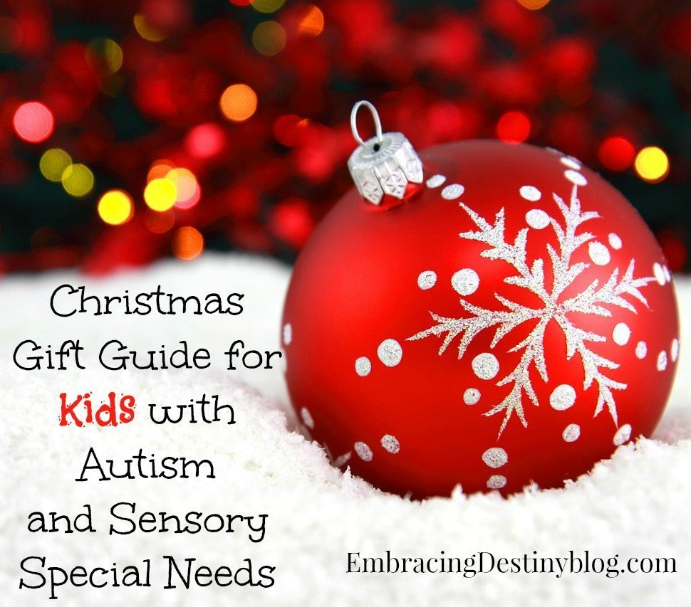 Christmas Gift Guide for Kids with Autism and Sensory Special Needs ...