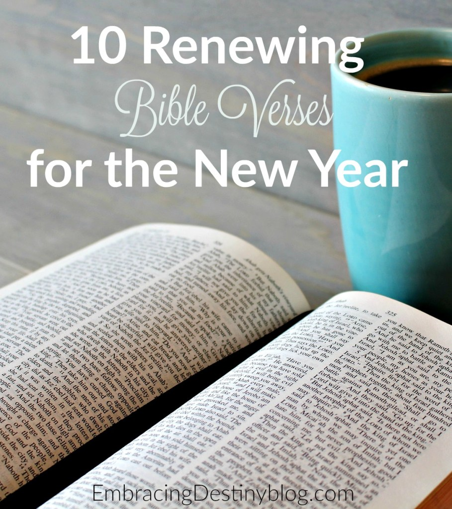 10 Renewing Bible Verses for the New Year | Heart and Soul Homeschooling