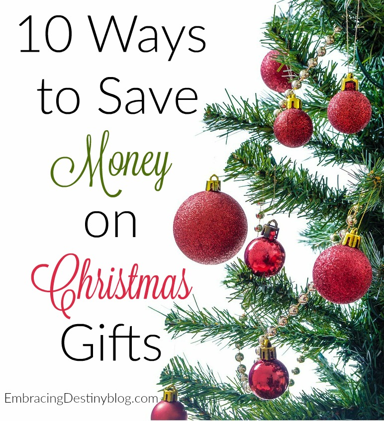 10 Ways to Save Money on Christmas Gifts | Heart and Soul Homeschooling