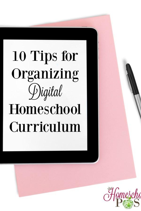10 Tips for Organizing Digital Homeschool Curriculum