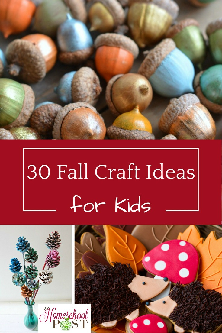 30 Fall Crafts For Kids Heart And Soul Homeschooling
