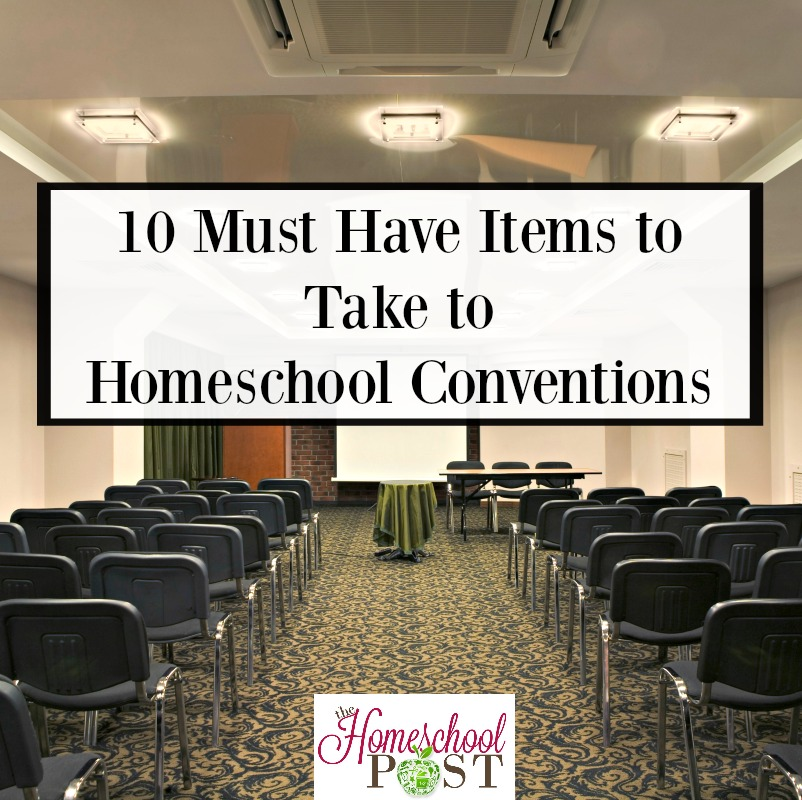 10 things you'll want to take to your next homeschool convention. You'll be glad you did!