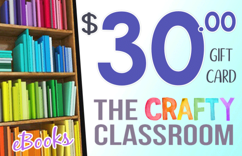The Crafty Classroom $30 gift card