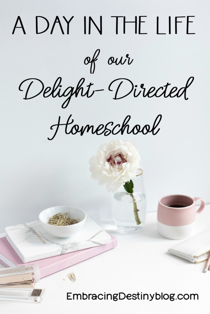 A Day in the Life of Delight-Directed Homeschooling | interest-led homeschool | child-led homeschooling