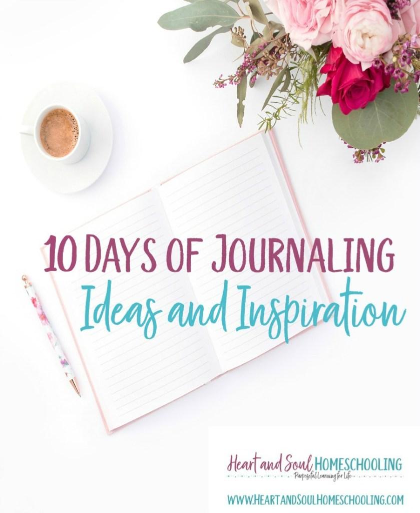 Journaling   Heart and Soul Homeschooling