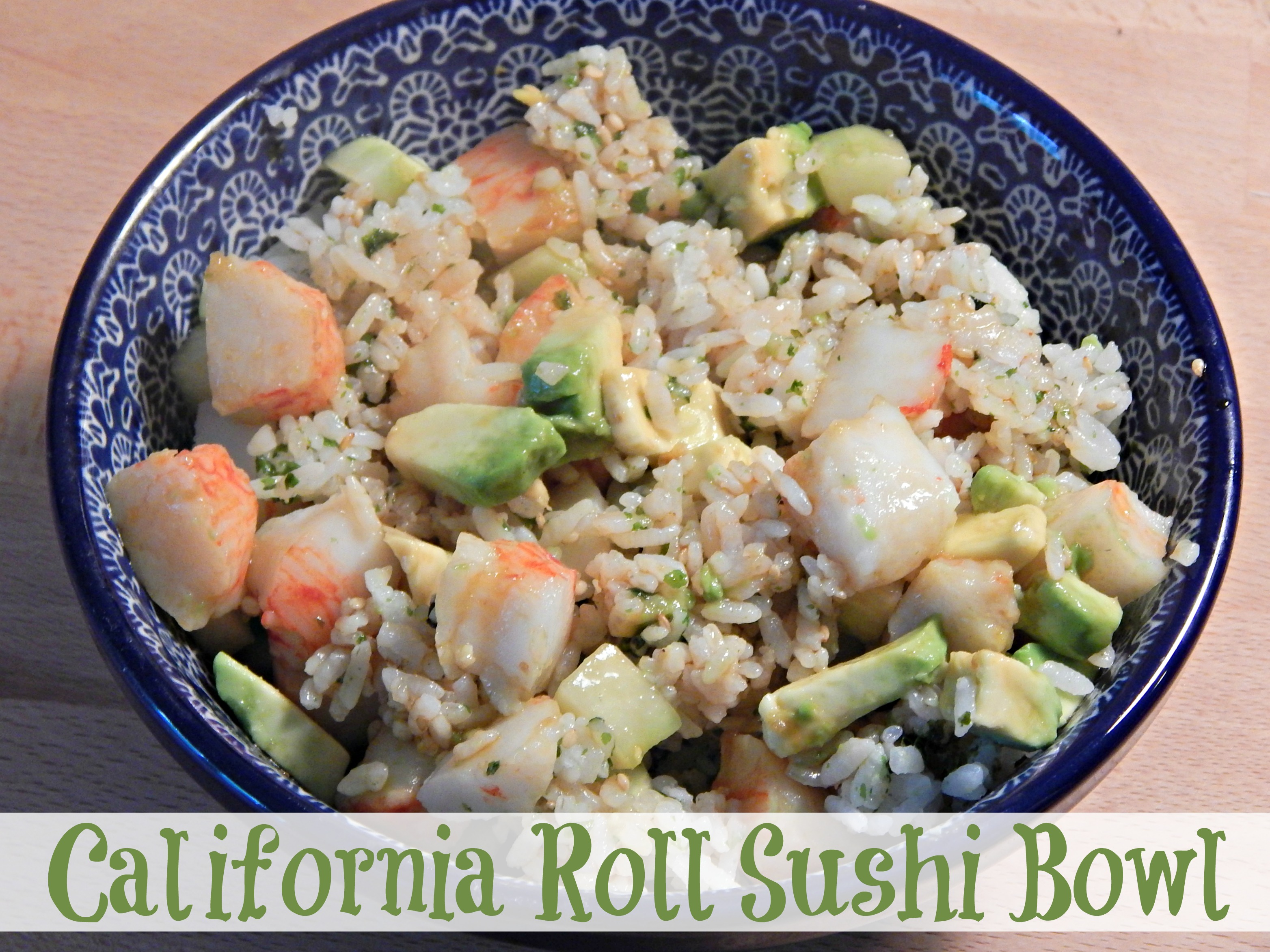 California Roll Sushi Bowl Final