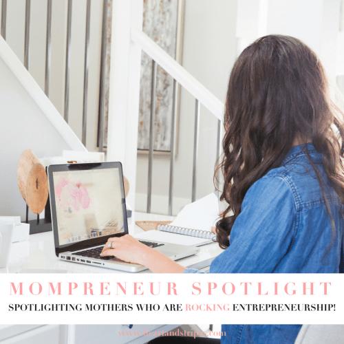 Mompreneur Spotlight