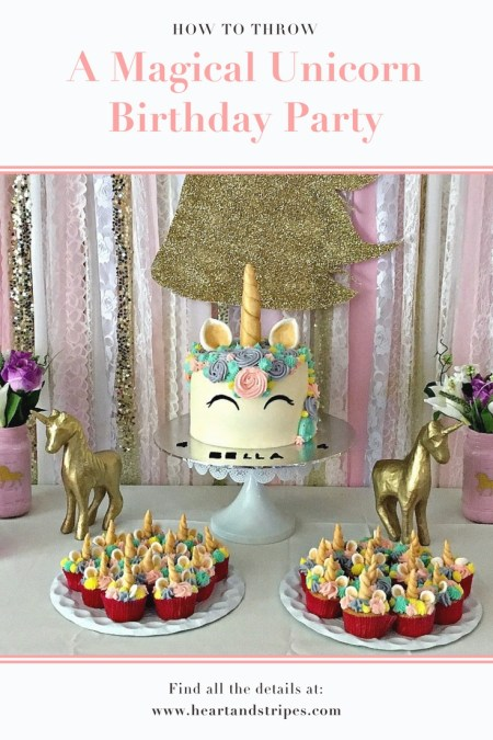 How To Throw A Magical Unicorn Birthday Party - Heart & Stripes
