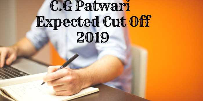 C.G Vyapam Patwari Expected Cut OFF 2019