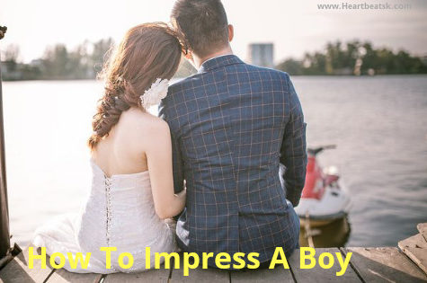 How to Girl Impress a Boy