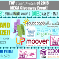 Top Child Products of 2015 MEGA Giveaway Event