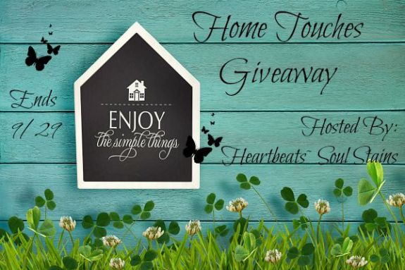 Blogger Opp~ Home Touches Giveaway
