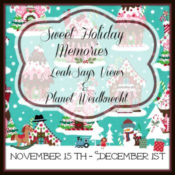 Sweet Holiday Memories Nov 15 - Dec 1. LeahSay's Views 350sq