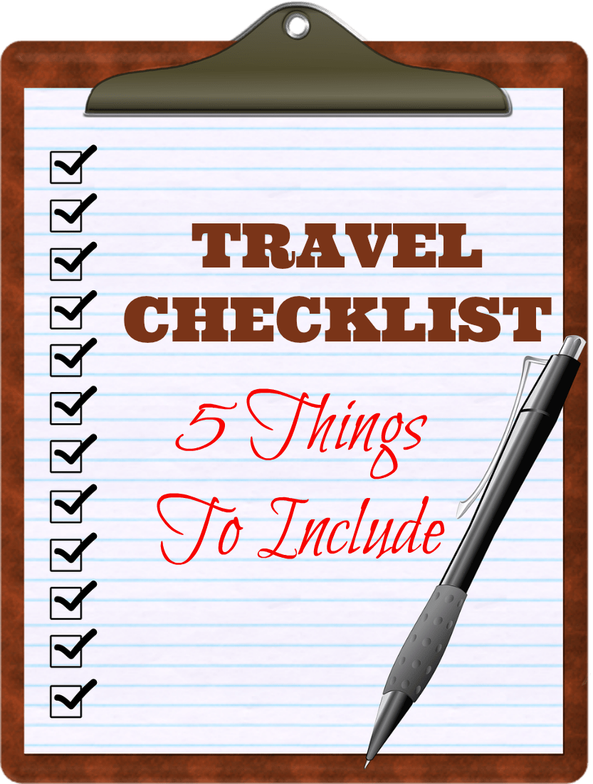 5 Things to Include On Your Travel Checklist
