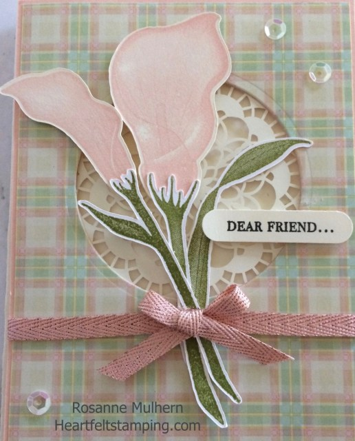 Stampin Up Lasting Lily Friendship card-Rosanne Mulhern Heartfelt Stamping