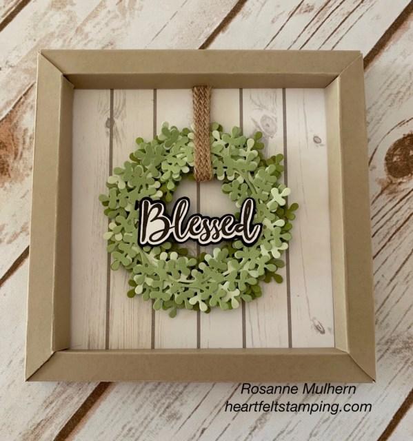 Stampin Up Blessed Wreath 3D Frame - Rosanne Mulhern stampinup