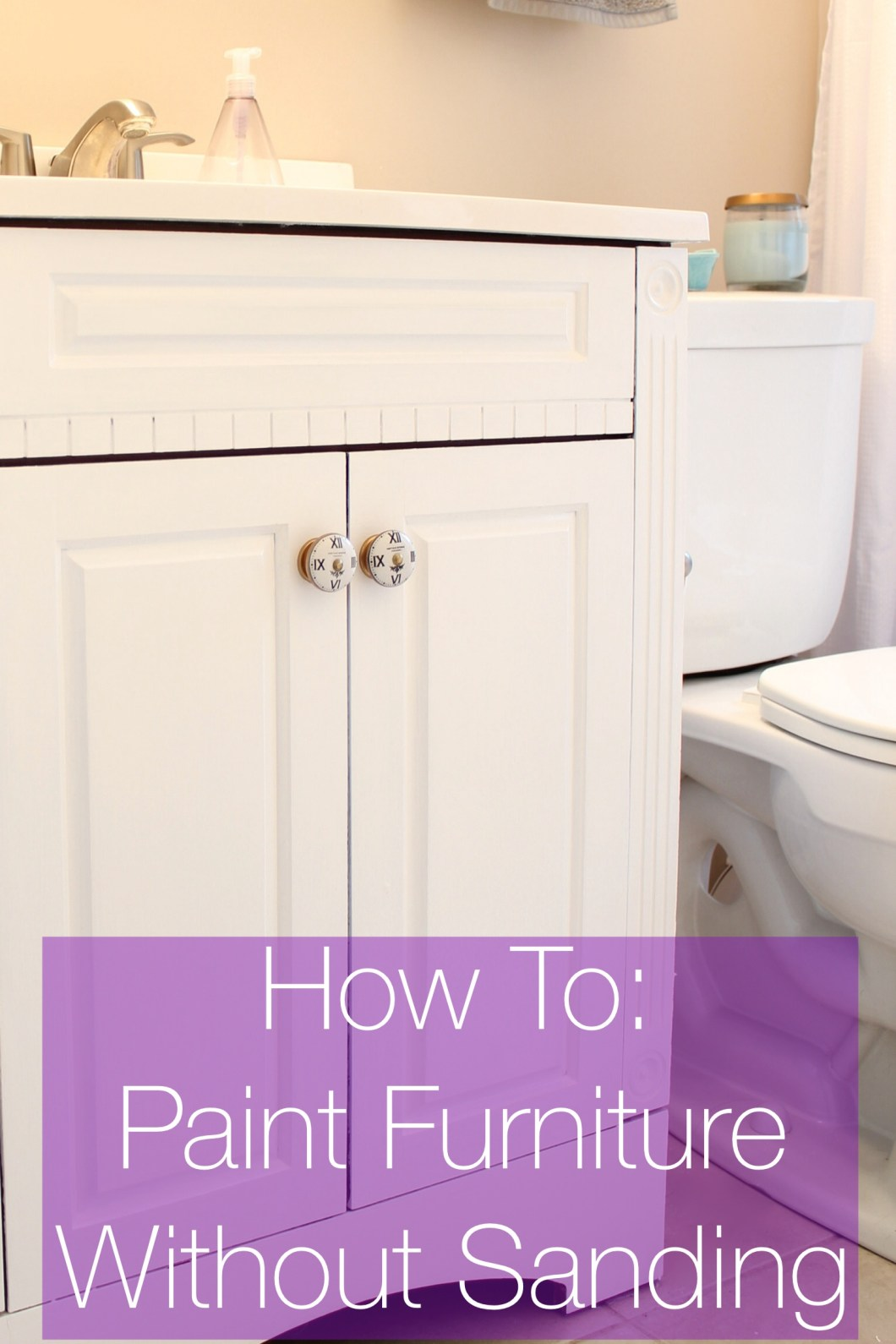 How To Paint Bathroom Cabinets White Without Sanding