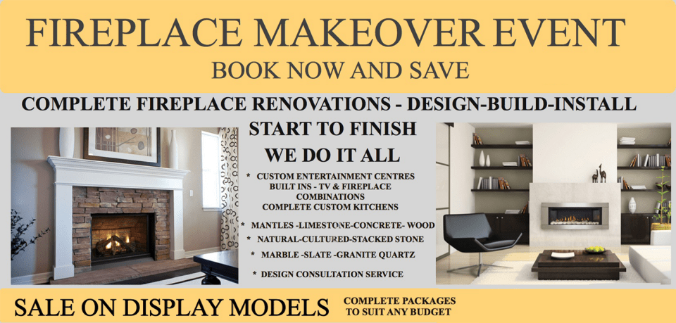 Fireplace Makeover Event Banner Book now and Save. Fireplace Renovations from Hearth Manor Fireplaces