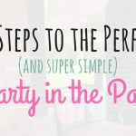 10 Steps to the Perfect (and Super Simple) Party in the Park – A Fun Birthday Party Idea!