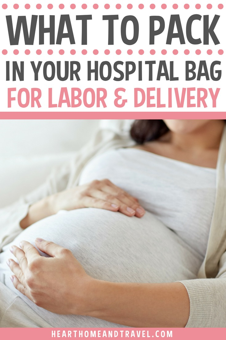 What should you pack in your hospital bag for labor and delivery? Here's a helpful list of what to bring to the hospital for a first time mom to be! #momtobe #whattopack #laboranddelivery #hospitalbag #firsttimemom