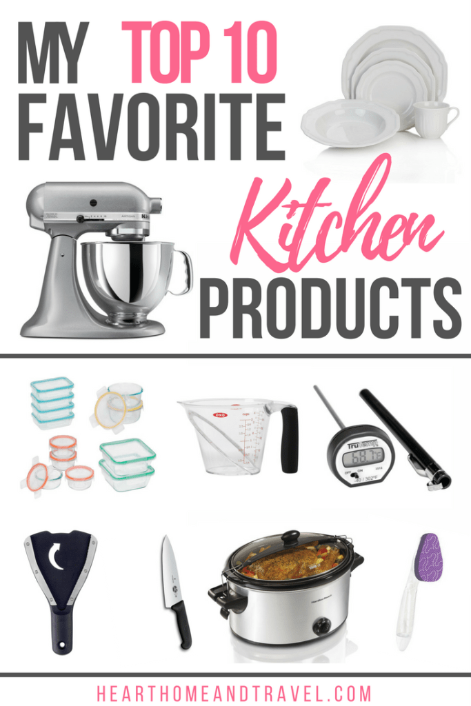 My Top 10 Favorite Kitchen Products