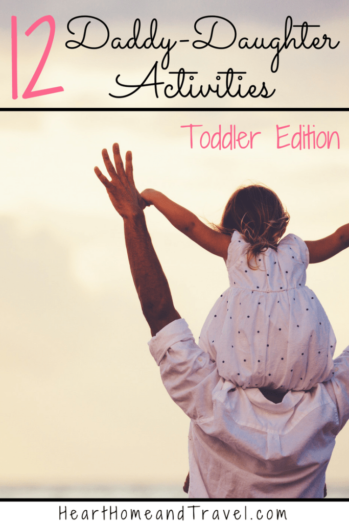 Daddy daughter activities toddler edition date ideas