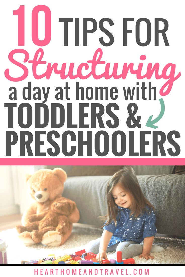 Tips for Structuring a Day at Home with Toddlers and Preschoolers