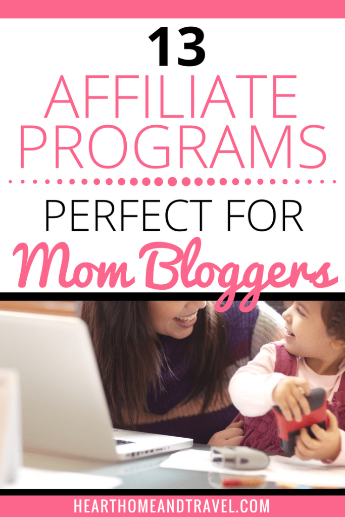 Top Affiliate Programs for Mom Bloggers