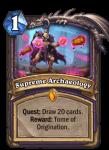 Supreme Archaeology