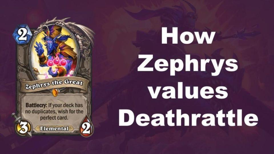 Zephrys enemy Deathrattle