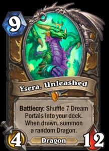 Ysera, Unleashed