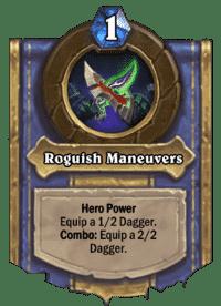 Roguish Maneuvers