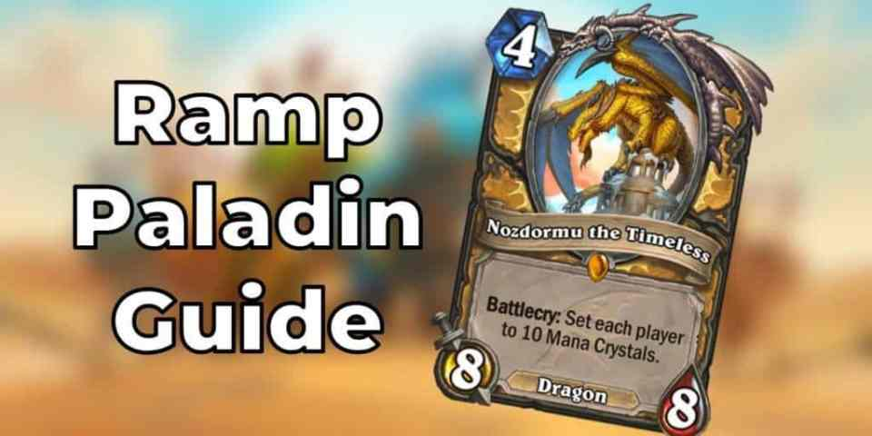 Ramp Paladin Guide by Eltinho: Card Analysis, Mulligan & Matchups