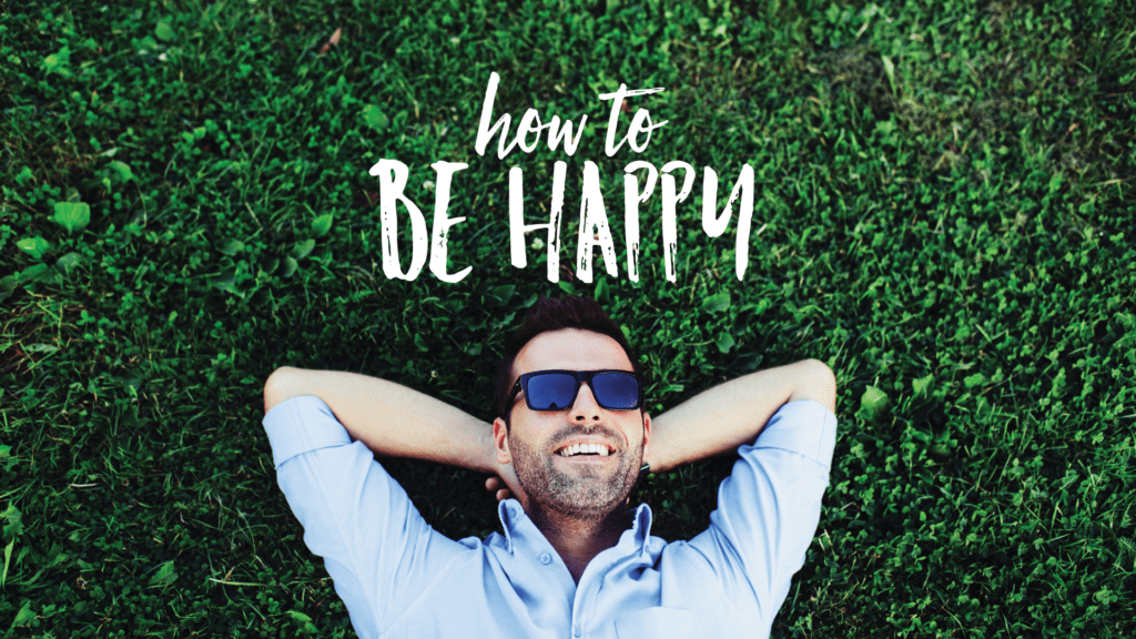 How to Be Happy Series